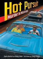 Hot Pursuit: Murder in Mississippi (PB)