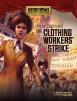Annie Shapiro and the Clothing Worker's Strike (PB)