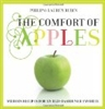 Comfort of Apples: Modern Recipes for Fashioned Old Favorite HB