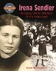 Irena Sendler: Bringing Life to Children of Holocaust PB