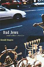 Bad Jews and Other Stories (Bargain Book)