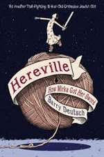Hereville: How Mirka Got Her Sword (HB)