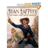 Jean Laffite: The Pirate Who Saved America