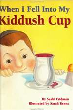 When I Fell into My Kiddush Cup (HB)