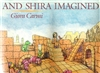 And Shira Imagined