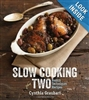 Slow Cooking for 2: Basic Techniques Recipes HB