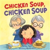"Chicken Soup, Chicken Soup: the ""war"" between the two grandmas"