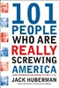 101 People Who Are Really Screwing Up America PB