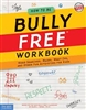 How to Be Bully Free Workbook (PB)