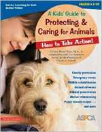 Kid's Guide to Protecting & Caring for Animals (PB)