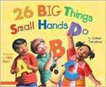 26 Big Things Small Hands Do (PB)