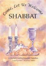 Come, Let Us Welcome Shabbat