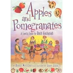 Apples and Pomegranates - Family Rosh Hashanah Seder