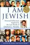 I Am Jewish, Reflections on Being jewish inspired by Daniel Pearl