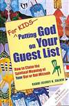 For Kids - Putting God on Your Guest List