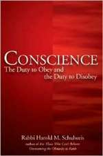 Conscience: The duty to Obey and the Duty to Disobey