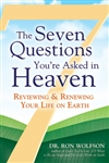 Seven Questions You're Asked in Heaven by Ron Wolfson