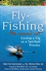 Fly Fishing - the Sacred Art  PB