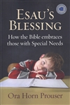 Esau's Blessing: How the Bible embraces those with Special Needs [Paperback]