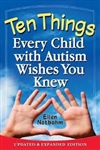Ten Things Every Child w/Autism Wishes You Knew