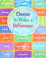 Choose to Make A Difference Poster