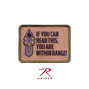 """If You Can Read This You Are In Range"" Gun Patch with Velcro Back"