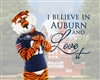 Aubie believes in Auburn and Loves it!