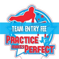 Team Entry Fee : Practice Makes Perfect Meet
