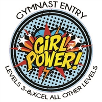 Gymnast Entry Fee - Levels 3-8; Xcel All Other Levels : Girl Power