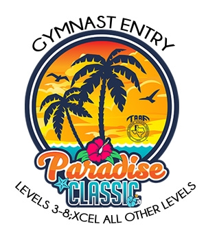 Gymnast Entry Fee - Levels 3-8; Xcel All Other Levels : Paradise Classic