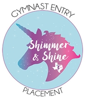 Gymnast Entry Fee - Placement Levels 3-8; Xcel  : Shimmer and Shine