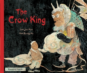 The Crow King - Bilingual Book