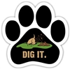 Dig It Dog Paw Magnet for Car or Fridge
