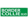 "Border Collie Street Sign ""Border Collie Blvd"""