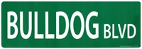 "Bulldog Street Sign ""Bulldog Blvd"""