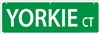 "Yorkshire Terrier Street Sign ""Yorkie Ct"""