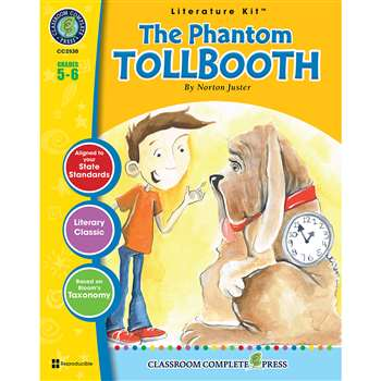 The Phantom Tollbooth Norton Juster Lit Kit Gr 5-6, CCP2530