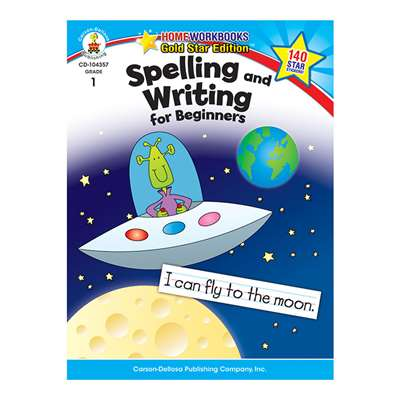 Spelling & Writing For Beginners Home Workbook Gr 1 By Carson Dellosa