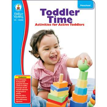 Early Years Toddler Time Classroom Activities For Active Toddlers By Carson Dellosa