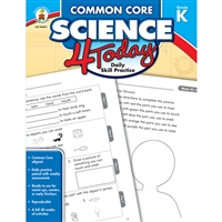 Common Core Science 4 Today Gr K, CD-104811