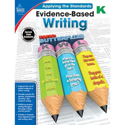 Gr K Applying The Standards Evidence Based Writing, CD-104823