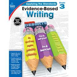 Gr 3 Applying The Standards Evidence Based Writing, CD-104826