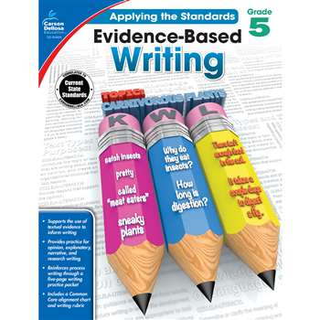 Gr 5 Applying The Standards Evidence Based Writing, CD-104828