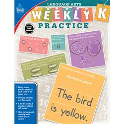 Weekly Practice Language Arts Gr K, CD-104874