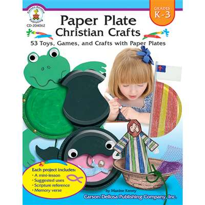 Paper Plate Christian Crafts Gr K-3 By Carson Dellosa