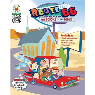 Route 66 A Trip Through The 66 Books Of The Bible By Carson Dellosa