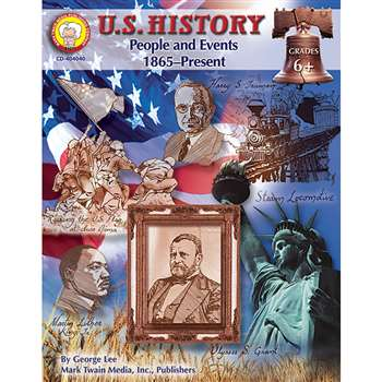U.S. History People & Events 1865-Present Grade 6+ By Carson Dellosa