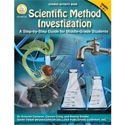 Scientific Method Investigations A Step By Step Guide For Gr 5-8 By Carson Dellosa