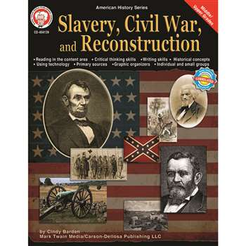 Slavery Civil War & Reconstruction By Carson Dellosa