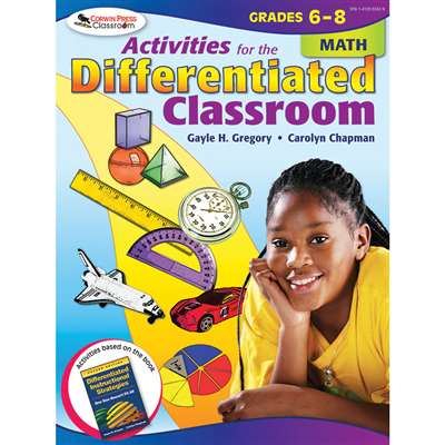 Activities For The Differentiated Classroom Math Gr 6-8 By Corwin